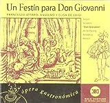 img - for Un festin para Don Giovanni. Segun la opera Don Giovanni de Wolfgang Amadeus Mozart (Spanish Edition) by Francesco Attardi A. , Elisa De Luigi (2002) Paperback book / textbook / text book