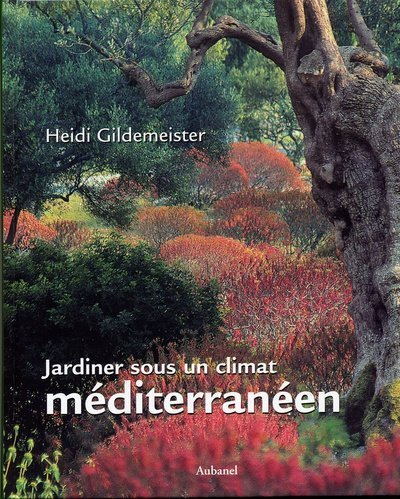 Jardiner sous un climat méditerranéen