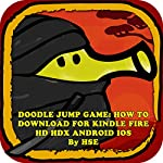 Doodle Jump Game: How to Download for Kindle Fire HD, HDX, Android, iOS |  Hiddenstuff Entertainment