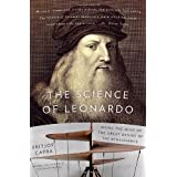 The Science of Leonardo: Inside the Mind of the Great Genius of the Renaissancepar Fritjof Capra