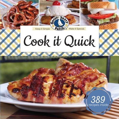 Cook It Quick by Gooseberry Patch