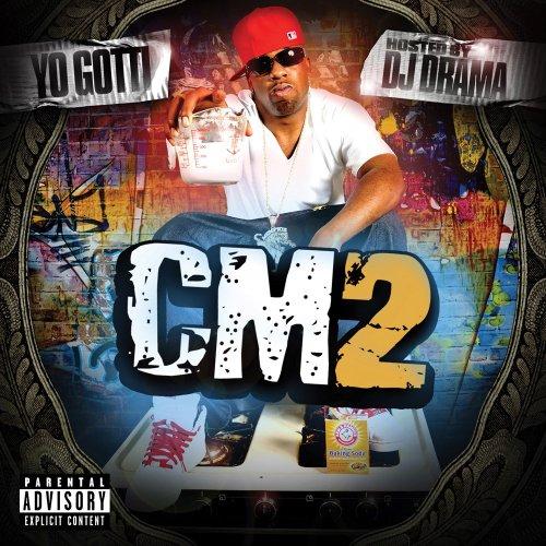 Yo Gotti - CM2 (Hosted By DJ Drama) - Zortam Music