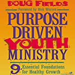 Purpose Driven® Youth Ministry | Doug Fields