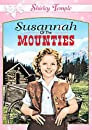 Susannah Of The Mounties (Shirley Temple) [DVD]