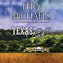 Texas Rich Audiobook by Fern Michaels Narrated by Erin Yuen