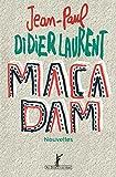 Macadam par Jean-Paul Didierlaurent