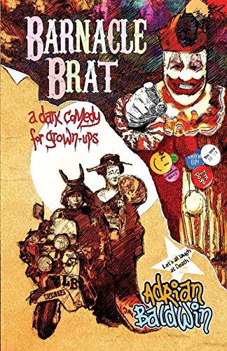 Barnacle Brat (a Dark Comedy for Grown-Ups) PDF