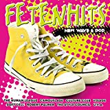 Fetenhits - New Wave & Pop
