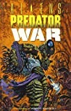 Aliens vs. Predator: War (Dark Horse Collection Graphic Novel) (1569711585) by Randy Stradley