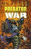 Aliens vs. Predator: War (Dark Horse Collection Graphic Novel) (1569711585) by Randy Stradley