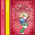 Sophie and the Shadow Woods (2) – Swamp Boggles Audiobook by Linda Chapman, Lee Weatherly Narrated by Joan Walker