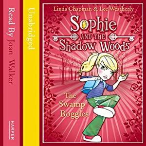 Sophie and the Shadow Woods (2) – Swamp Boggles Audiobook