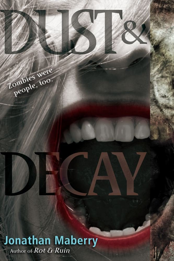 Dust & Decay (Rot & Ruin) - Jonathan Maberry