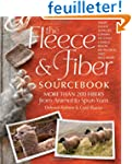 The Fleece &amp; Fiber Sourcebook: More T...