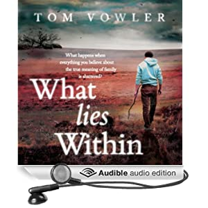 What Lies Within (Unabridged)