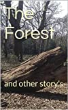 img - for The Forest: and other story's book / textbook / text book