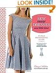 Sew Many Dresses, Sew Little Time: Th...