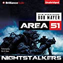 Nightstalkers: An Area 51 Novel (       UNABRIDGED) by Bob Mayer Narrated by Eric G. Dove