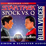 Star Trek: Spock vs. Q (Adapted) | Leonard Nimoy
