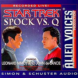 Star Trek: Spock vs. Q (Adapted) Audiobook