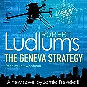 Robert Ludlum's The Geneva Strategy | Robert Ludlum, Jamie Freveletti