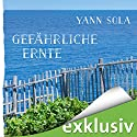 Gefährliche Ernte (Perez 2) Hörbuch von Yann Sola Gesprochen von: Michael Schwarzmaier