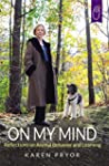 On My Mind: Reflections on Animal Beh...