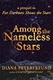 Among the Nameless Stars