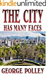 The City Has Many Faces: A love story...