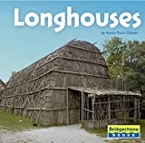 img - for Longhouses (Native American Life) book / textbook / text book