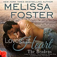 Lovers at Heart: Love in Bloom: The Bradens, Book 1 (       UNABRIDGED) by Melissa Foster Narrated by B. J. Harrison