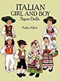 Italian Girl and Boy Paper Dolls (Dover Paper Dolls) (0486274616) by Allert, Kathy