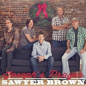 Amazon.com: Joseph's Prayer: Sawyer Brown: MP3 Downloads