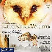 Das Nebelschloss (Die Legende der Wächter 13) | Kathryn Lasky