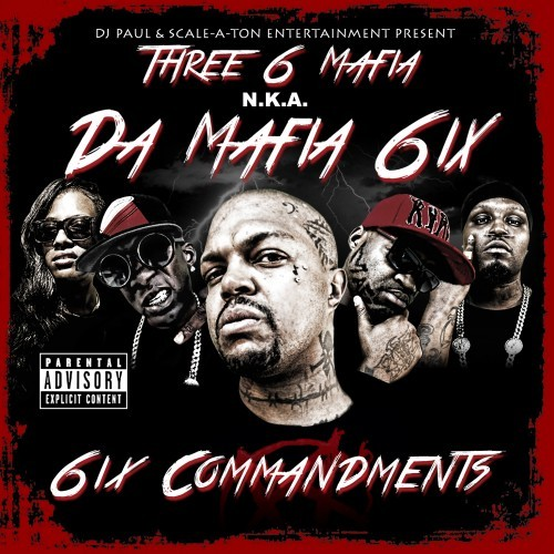 Da Mafia 6ix-6ix Commandments-Retail-2013-FiH Download