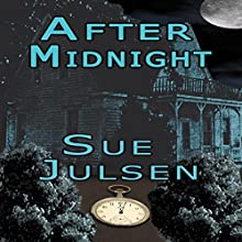 After Midnight: Bitter Memories, Book 5 (       UNABRIDGED) by Sue Julsen Narrated by Elaine Baden