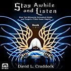Stay Awhile and Listen: How Two Blizzards Unleashed Diablo and Forged a Video-Game Empire, Book 1 Hörbuch von David L. Craddock Gesprochen von: Mike Rylander