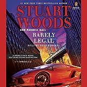Barely Legal | [Stuart Woods, Parnell Hall]