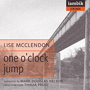 One O'Clock Jump: A Swing Town Mystery | [Lise McClendon]
