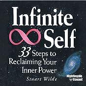 Infinite Self: 33 Steps to Reclaiming Your Inner Power | Stuart Wilde