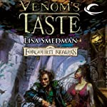 Venom's Taste: Forgotten Realms: House of Serpents, Book 1 (       UNABRIDGED) by Lisa Smedman Narrated by John Pruden