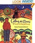 Calling the Doves: El Canto de Las Pa...