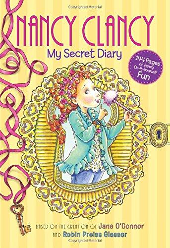 Fancy Nancy: Nancy Clancy: My Secret Diary