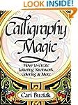Calligraphy Magic: How to Create Lett...