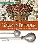 Grenzenlose Gaumenfreuden: Römische K...