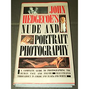 John Hedgecoe's Nude and Portrait Photography John Hedgecoe
