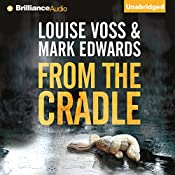 From the Cradle | Mark Edwards, Louise Voss