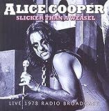 COOPER, ALICE - SLICKER THAN A WEASEL