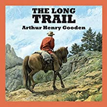 The Long Trail Audiobook by Arthur Henry Gooden Narrated by Jeff Harding