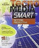Tecnomedia smart. Settori produttivi-Mi preparo. Con e-book. Con espansione online. Con DVD. Per la Scuola media
